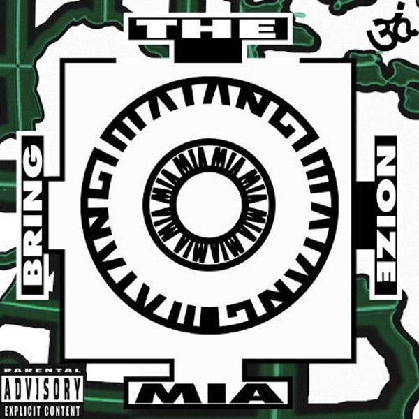 38. MIA - 'Bring The Noize'