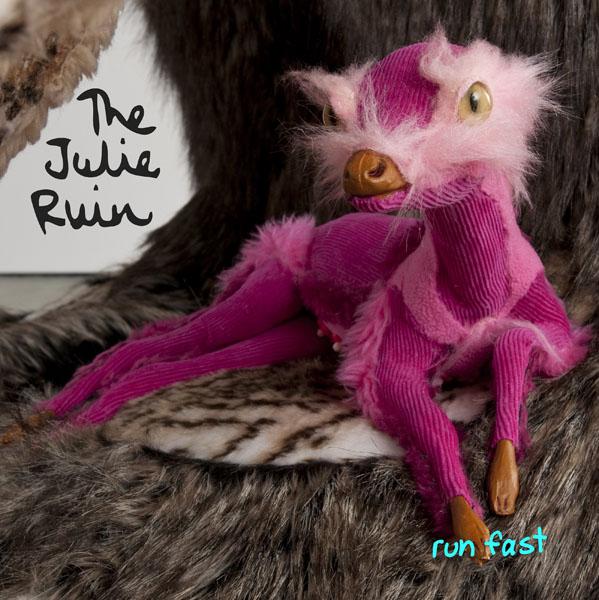 39. The Julie Ruin - 'Run Fast'