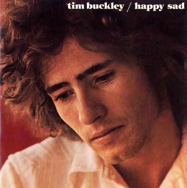 Tim Buckley, 'Happy Sad'
