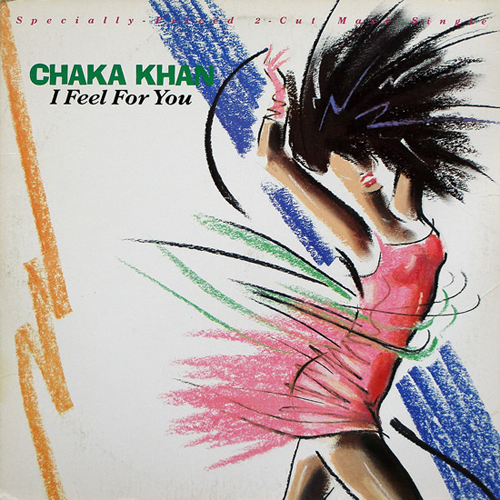 Chaka Khan - 'I Feel For You'