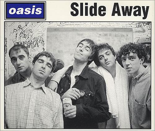 Oasis - 'Slide Away'