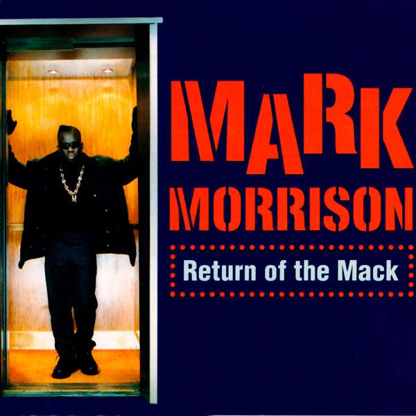 39. Mark Morrison - 'Return Of The Mack'