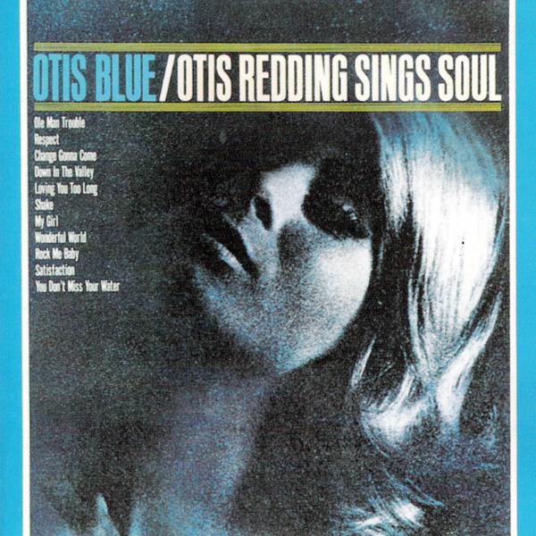 Otis Redding, 'Otis Blue'