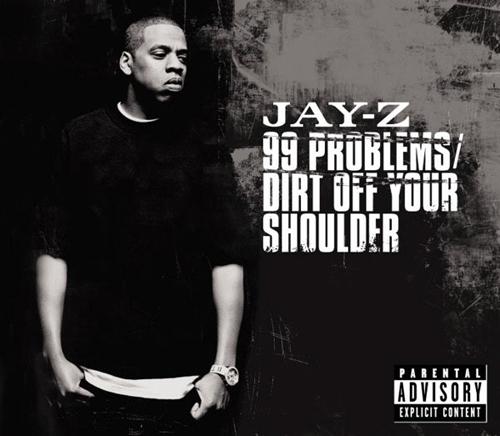 Jay-Z - '99 Problems'