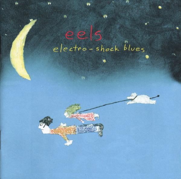 Eels, 'Electro-Shock Blues'