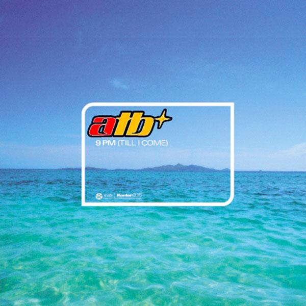 44. ATB - '9PM (Till I Come)'