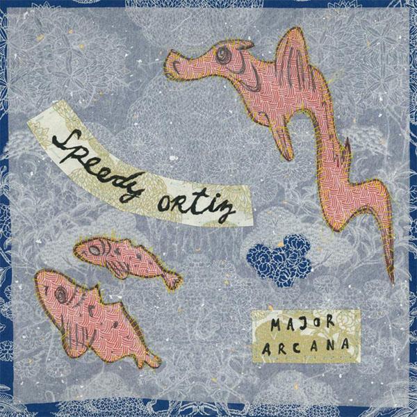 44. Speedy Ortiz - 'Major Arcana'