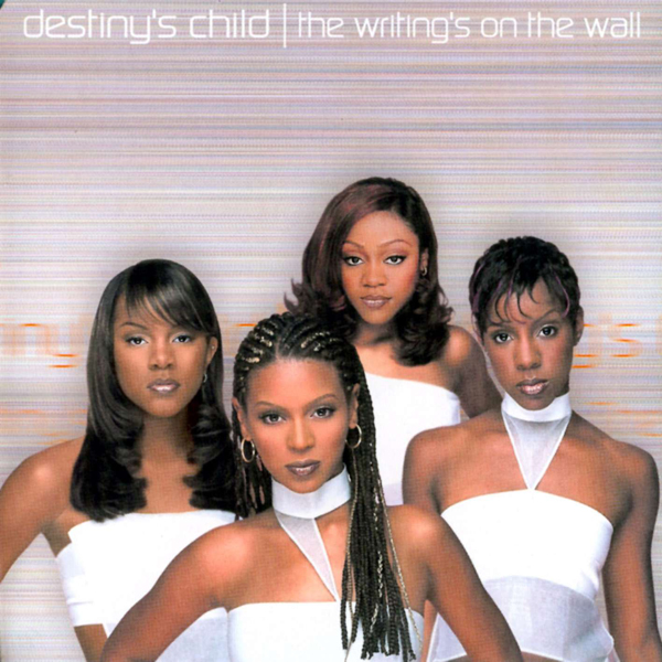 Destiny's Child, 'The Writing's On The Wall'