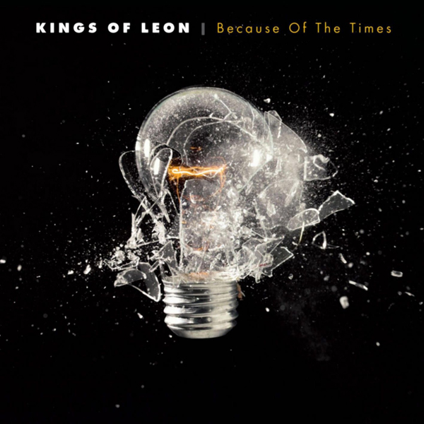 Kings Of Leon - 'Because Of The Times'