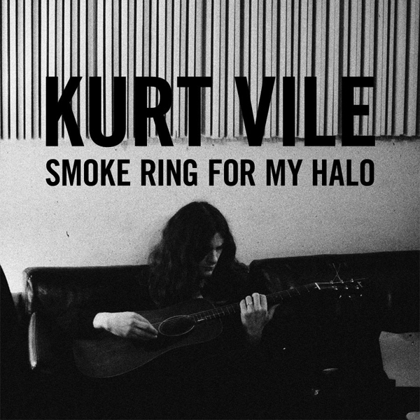 Kurt Vile, 'Smoke Ring For My Halo'
