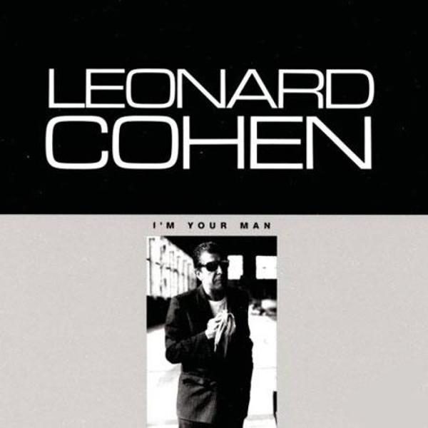 Leonard Cohen, 'I'm Your Man'
