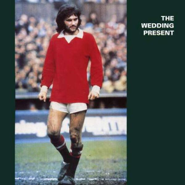 The Wedding Present, 'George Best'