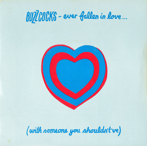 Buzzcocks - 'Ever Fallen In Love (With Someone You Shouldn't've)'