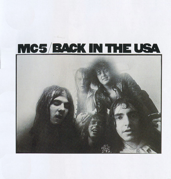 MC5, 'Back In The USA