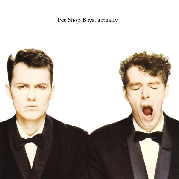 Pet Shop Boys, 'Actually'