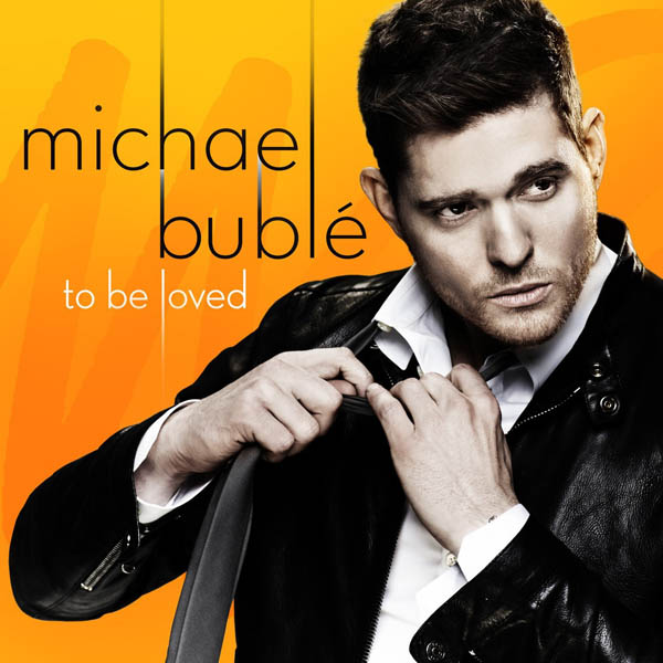 4. Michael Bublé, 'To Be Loved'