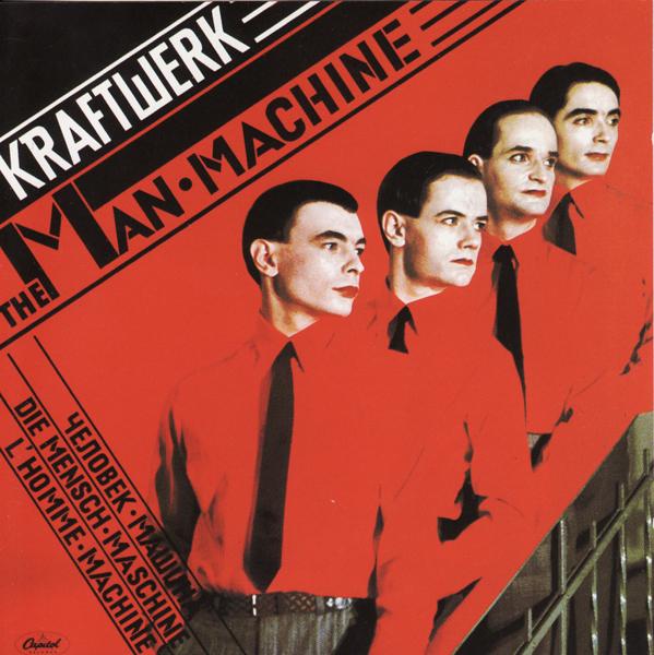 Kraftwerk, 'The Man Machine'