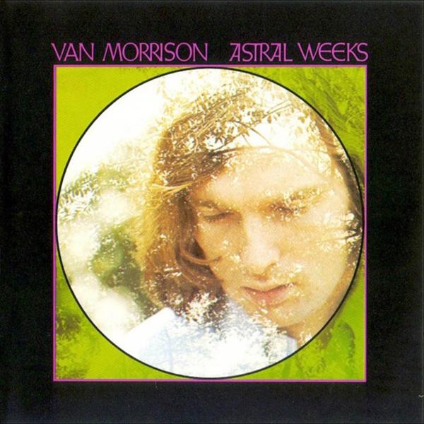 Van Morrison, 'Astral Weeks'