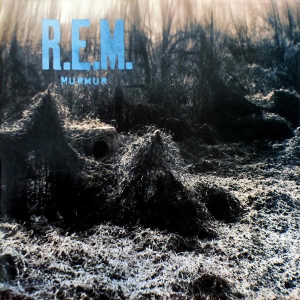 REM, 'Murmur'