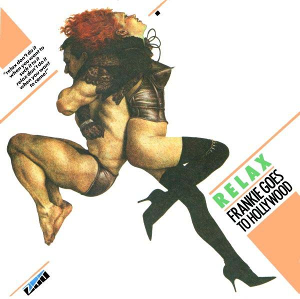 7. Frankie Goes To Hollywood – 'Relax'