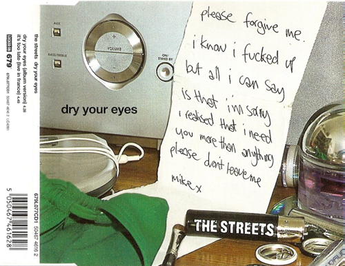 The Streets - 'Dry Your Eyes'