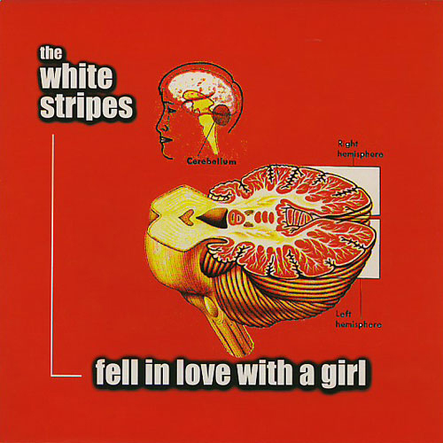 The White Stripes - 'Fell In love With A Girl'