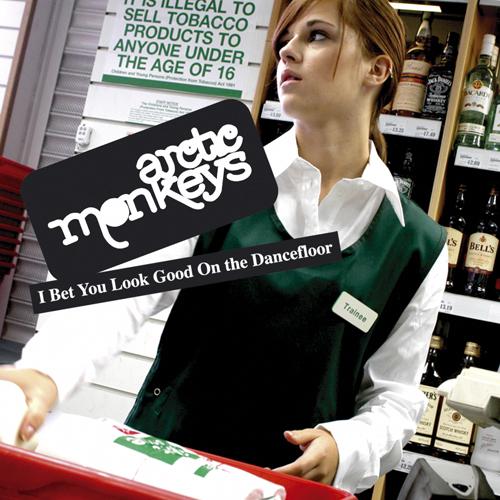 Arctic Monkeys - 'I Bet You Look Good On The Dancefloor'