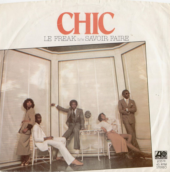 Chic - 'Le Freak'.