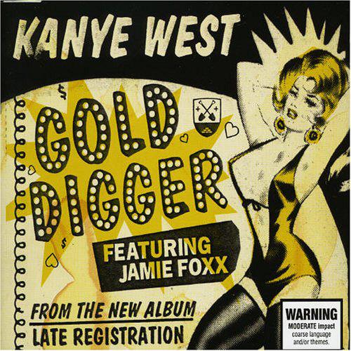 Kanye West - Gold Digger