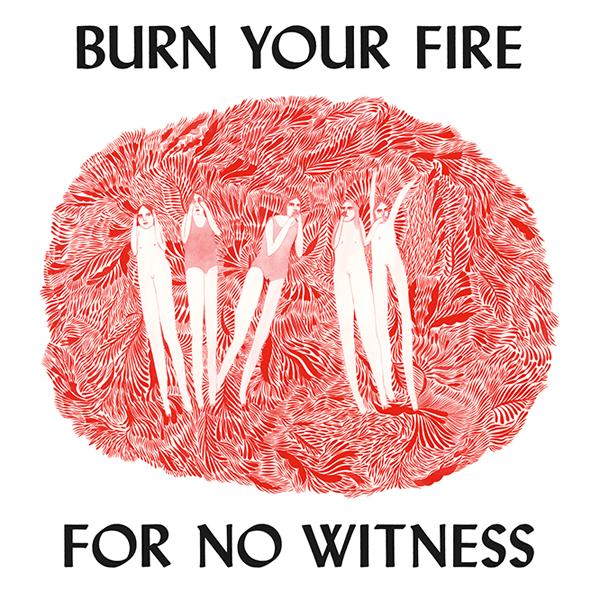 24. Angel Olsen - 'Burn Your Fire For No Witness'