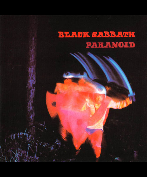 Black Sabbath - 'Paranoid'.