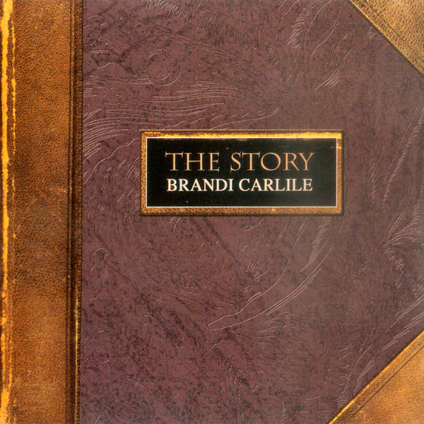 Brandi Carlile – 'The Story'.