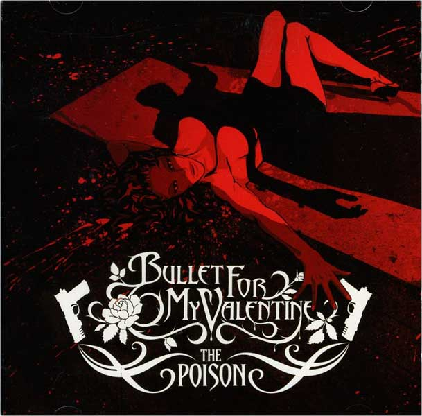 Bullet For My Valentine – 'The Poison'