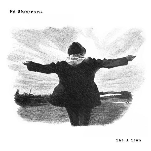 Ed Sheeran - 'The A Team'