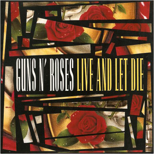 Guns N Roses, 'Live And Let Die'
