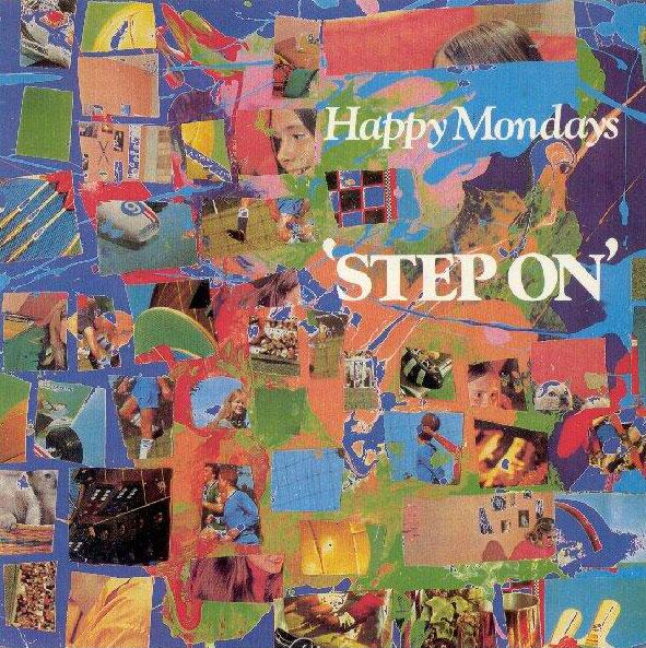 Happy Mondays, 'Step On'