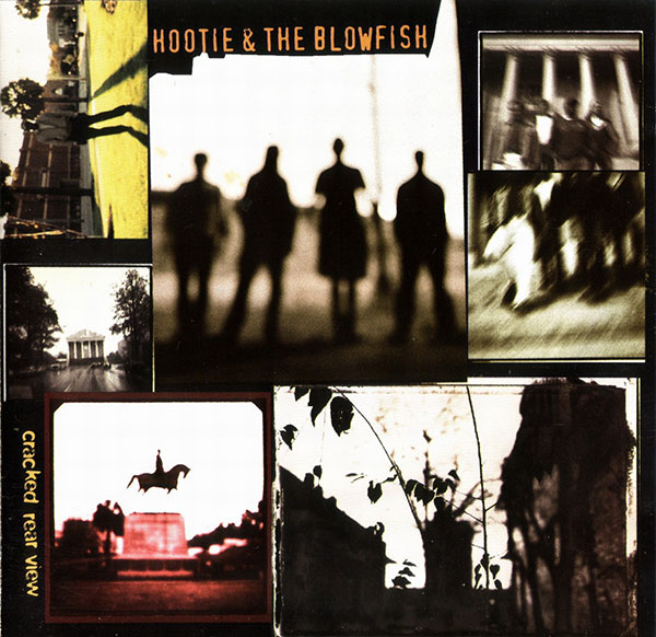 Hootie and the Blowfish - Cracked Rear View (1994)