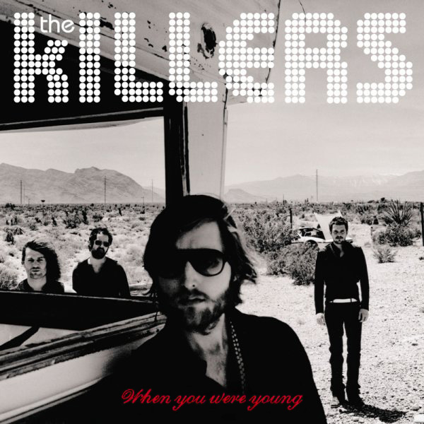 1. The Killers - When You Were Young