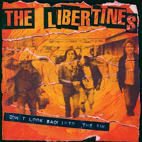 The Libertines, 'Don't Look Back Into The Sun'