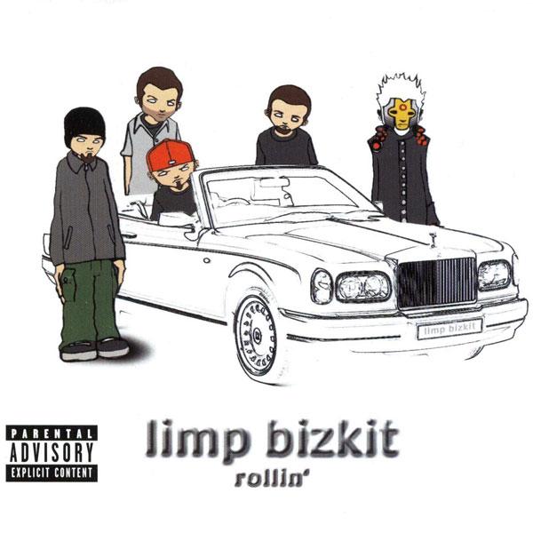 Limp Bizkit - 'Rollin''