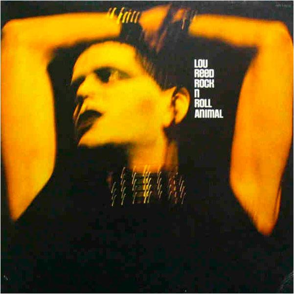 Lou Reed – Rock N Roll Animal