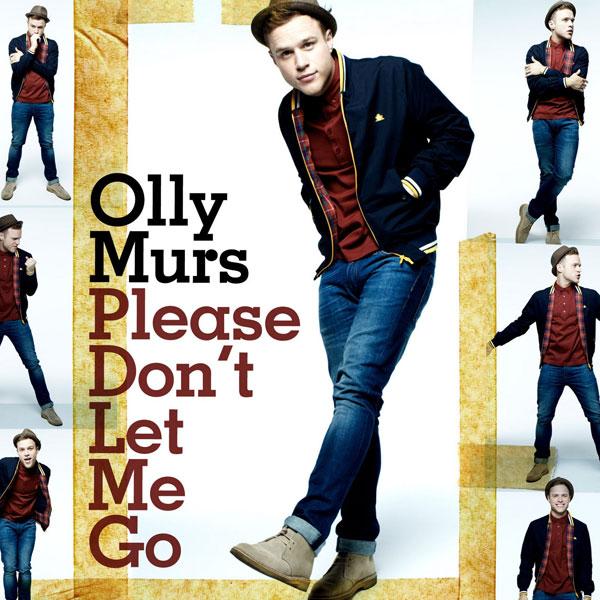 Olly Murs - 'Please Don't Let Me Go'