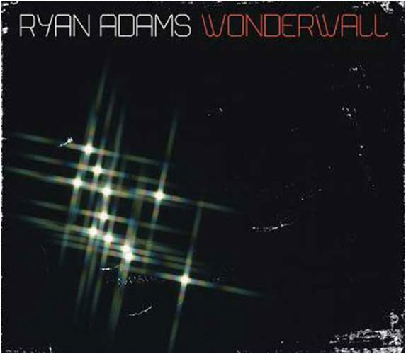 Ryan Adams, 'Wonderwall'