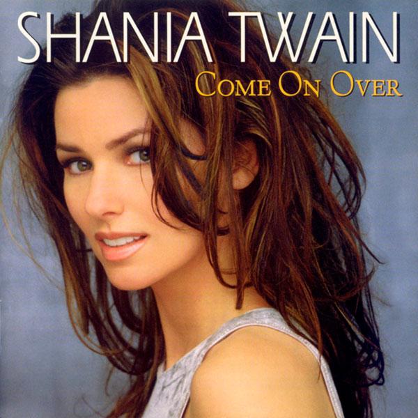 Shania Twain - Come On Over (1997)