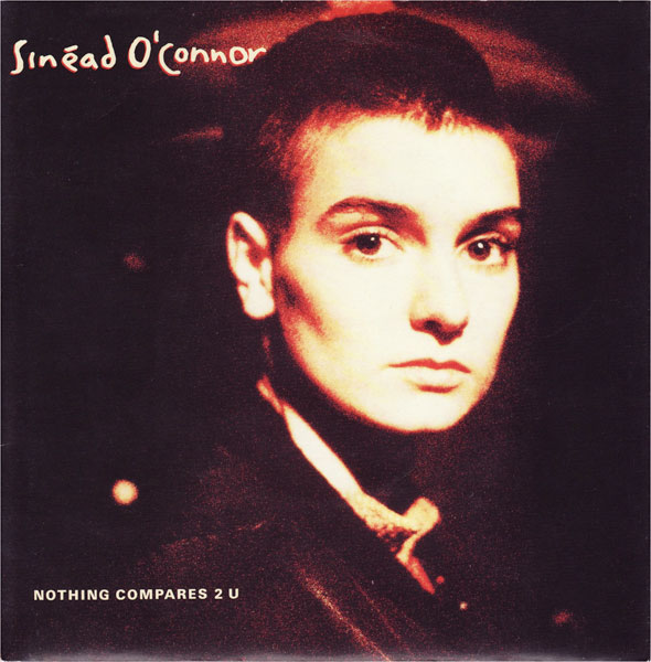 Sinead O'Connor, 'Nothing Compares 2 U'