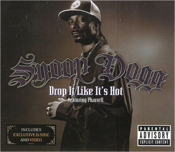 Snoop Dogg, 'Drop It Like It's Hot'