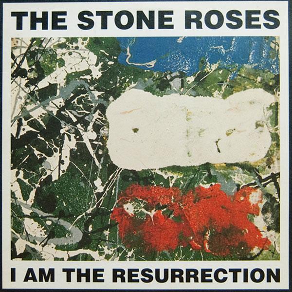 The Stone Roses' 'I Am The Resurrection'