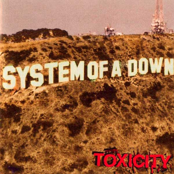 System Of A Down – 'Toxicity'