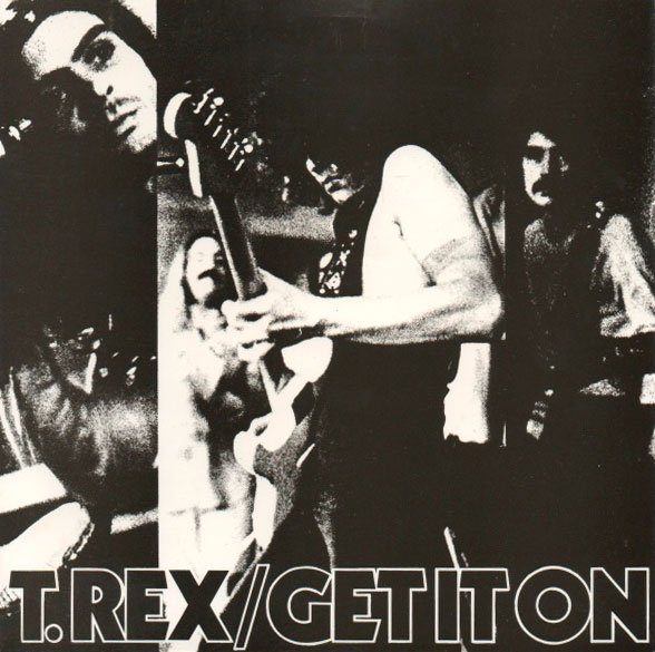 T. Rex - 'Get It On'.