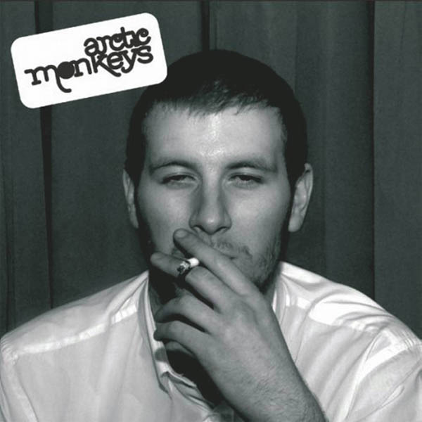 Arctic Monkeys, 'Whatever People Say I am, That's What I'm Not'